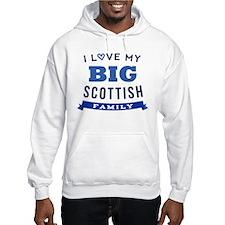 I Love My Big Scottish Family Hoodie
