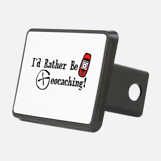 Rather Be Geocaching Hitch Cover
