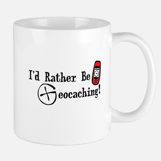 Rather Be Geocaching Mug