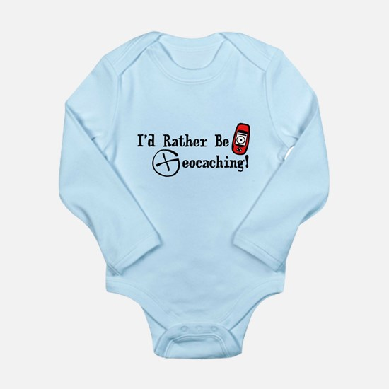 Rather Be Geocaching Long Sleeve Infant Bodysuit