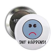 """DNF Happens! 2.25"""" Button"""