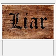 Liar Yard Sign
