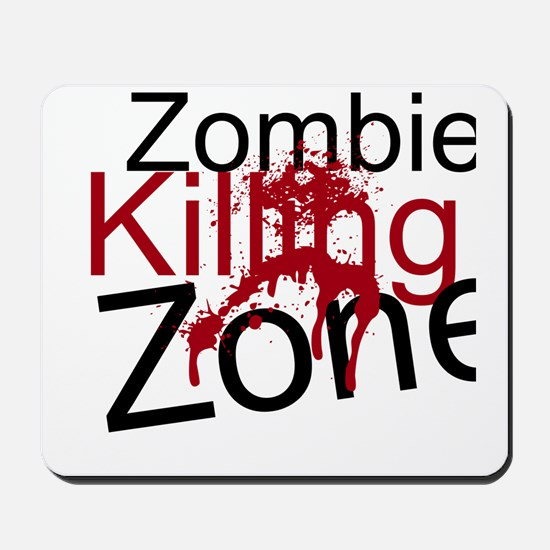 Zombie Killing Zone Mousepad