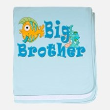 Big Brother Fishes 2 baby blanket