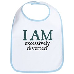 Excessively Diverted Bib