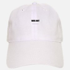 WUS OUT(TM) Baseball Baseball Cap