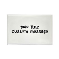 Two Line Custom Message Rectangle Magnet