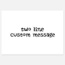 Two Line Custom Message Invitations