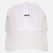 WUSS OUT(TM) Baseball Baseball Cap
