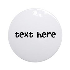 One Line Custom Message Ornament (Round)