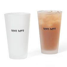 One Line Custom Message Drinking Glass