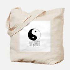 no worriez Tote Bag