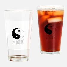 no worriez Drinking Glass