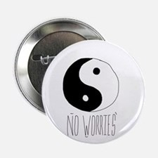 "no worriez 2.25"" Button"