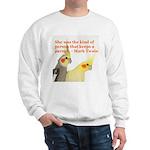 Cockatiel 1 Steve Duncan Sweatshirt