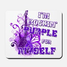 Im Rockin Purple for Myself.png Mousepad