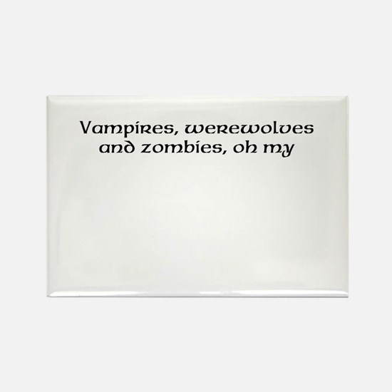 vampires, werewolves, and zombies, oh my. Rectangl