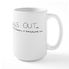 WUS OUT(TM) Mug