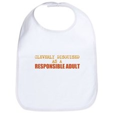 cleverly disguised as a responsible adult Bib