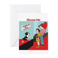 Choose Me Greeting Card