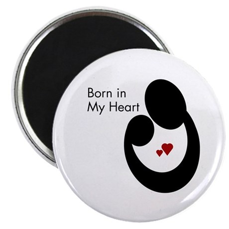 BORN IN MY HEART Magnet