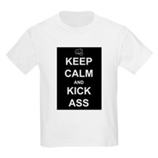 Keep Calm Kick Ass T-Shirt