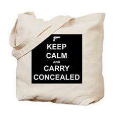 Keep Calm Carry Concealed Tote Bag