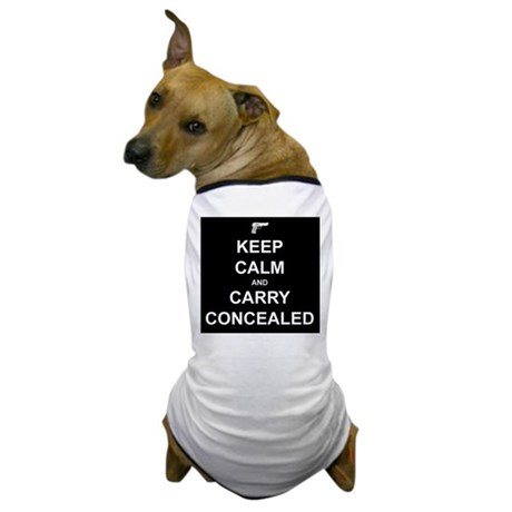 Keep Calm Carry Concealed Dog T-Shirt