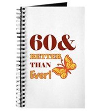 60 And Better Than Ever! Journal