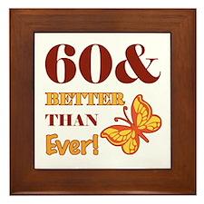 60 And Better Than Ever! Framed Tile