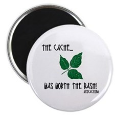 """The Cache was worth the rash! 2.25"""" Magnet (100 pa"""