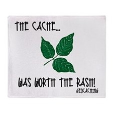 The Cache was worth the rash! Throw Blanket