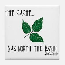 The Cache was worth the rash! Tile Coaster