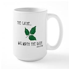 The Cache was worth the rash! Ceramic Mugs