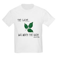 The Cache was worth the rash! T-Shirt