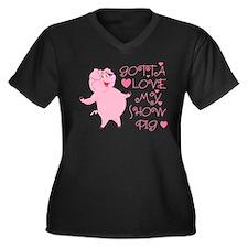 Gotta Love My Show Pig Women's Plus Size V-Neck Da