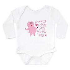Gotta Love My Show Pig Long Sleeve Infant Bodysuit
