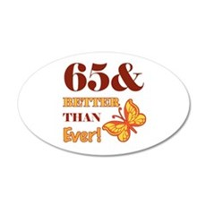 65 And Better Than Ever! Wall Decal