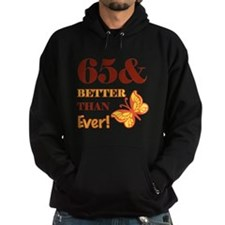 65 And Better Than Ever! Hoodie