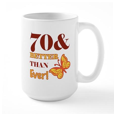 70 And Better Than Ever! Large Mug