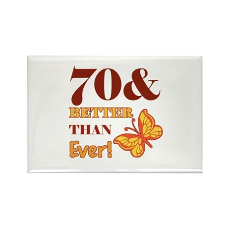 70 And Better Than Ever! Rectangle Magnet (100 pac