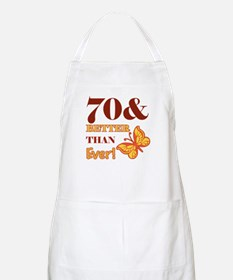 70 And Better Than Ever! Apron