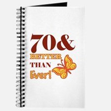 70 And Better Than Ever! Journal