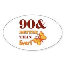 90 And Better Than Ever! Decal