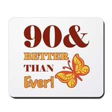 90 And Better Than Ever! Mousepad