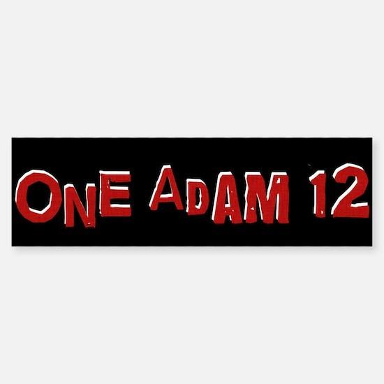 One Adam 12 Sticker (Bumper)