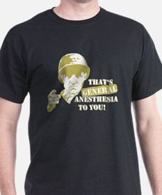 General Anesthesia T-Shirt T-Shirt