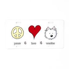 Peace Love Westies Aluminum License Plate