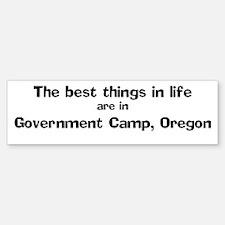 Government Camp: Best Things Bumper Bumper Bumper Sticker