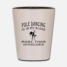 Pole Dancin Designs Shot Glass